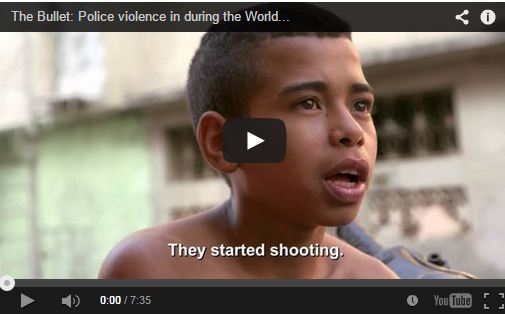 The Bullet: Police violence during the World Cup™ 2014