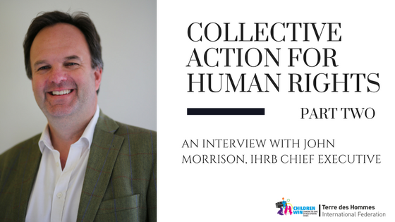 Taking 'collective action' on human rights and MSE – Interview with IHRB CEO John Morrison (Part 2)